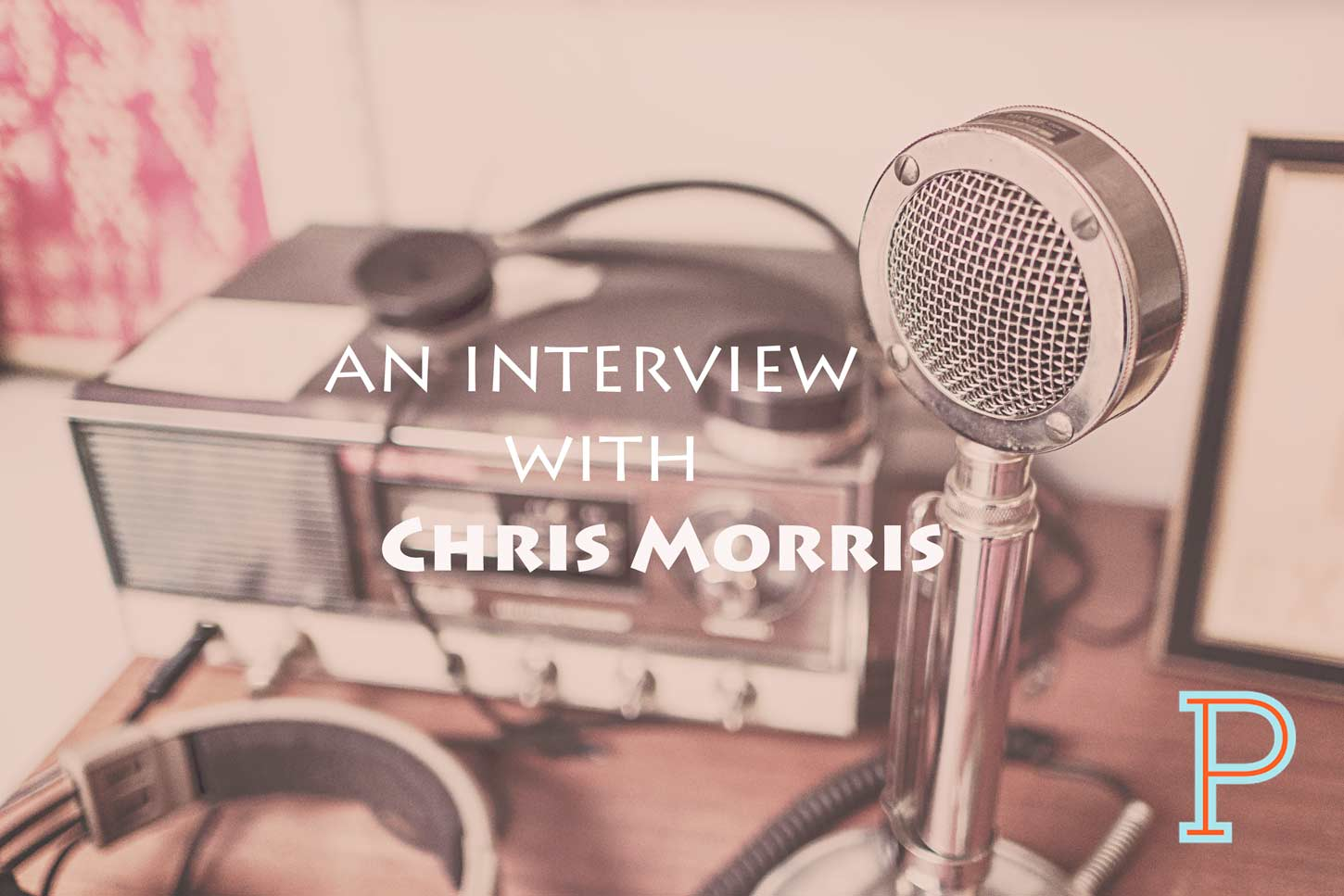 An Interview with Chris Morris