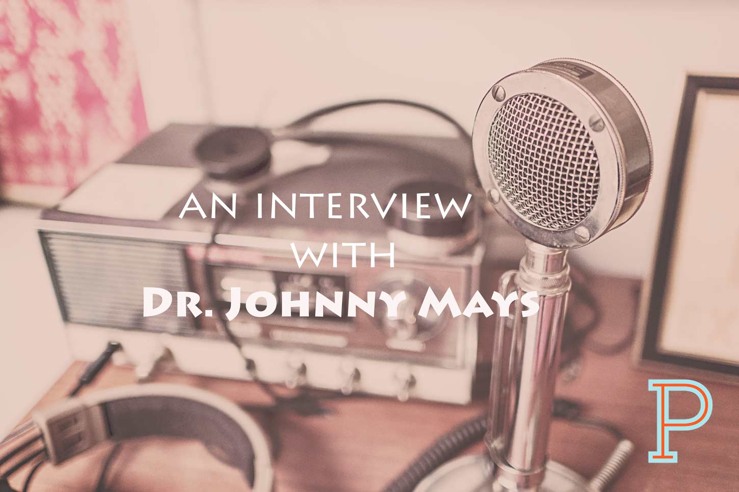 Johnny-Mays-Interview-Project-Pastor
