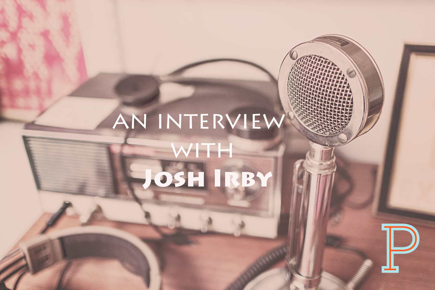 The-Josh-Irby-Interview-Project-Pastor-1450