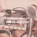 Steve Austin Interview