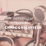 Craig Greenfield Interview