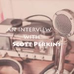 Scott Perkins Interview